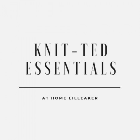 Knit-ted Essentials